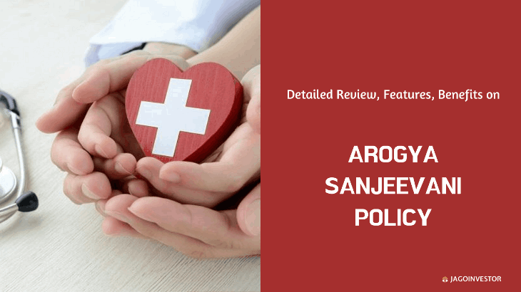 Arogya sanjeevani health insurance policy review