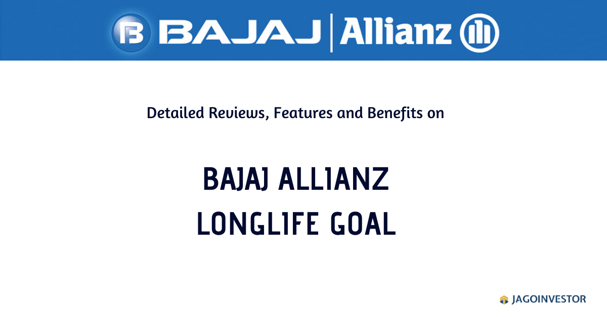Bajaj Allianz LongLife Goal Policy