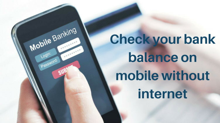 Check bank balance on mobile without internet