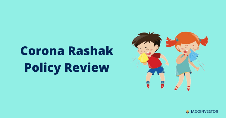 Corona Rakshak Policy review