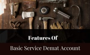 Basic Services Demat Account – a no frills account for small investors