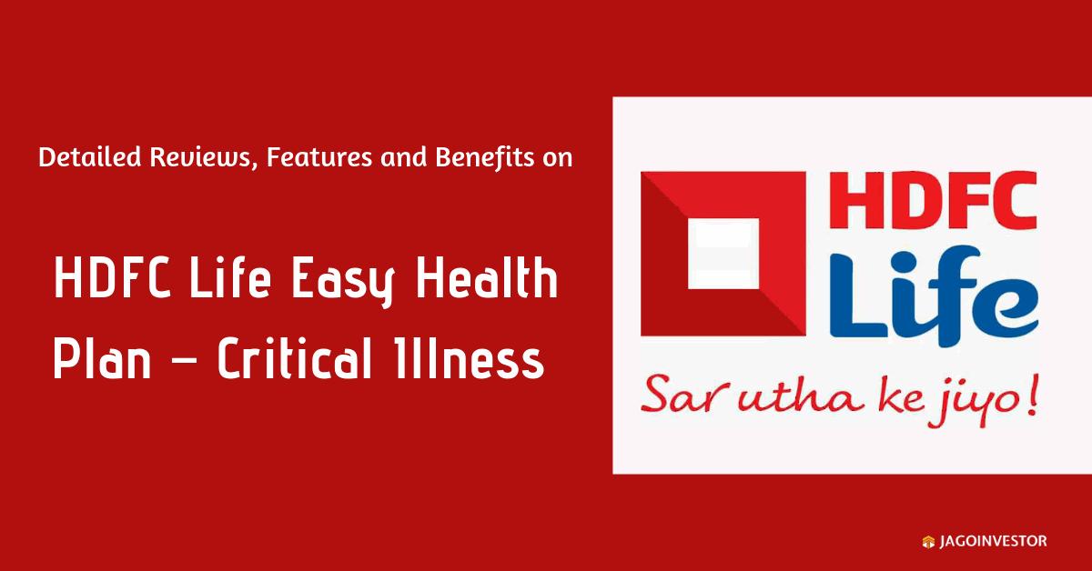 HDFC Life Easy Health Plan – Critical Illness Health Plan for Family