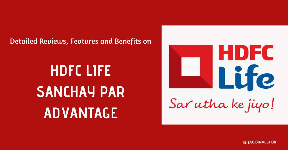 HDFC Life Sanchay Par Advantage Policy