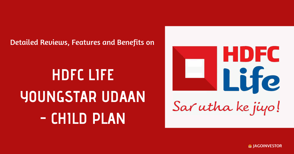 HDFC Life Youngstar Udaan - Child Plan