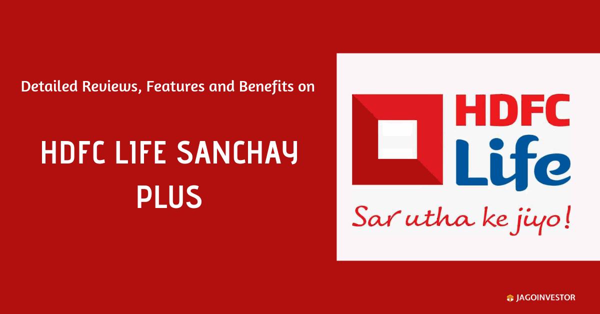 HDFC Life Sanchay Plus Policy