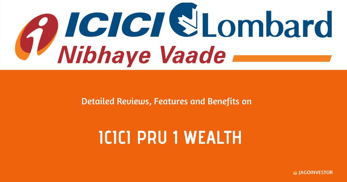 ICICI Pru1 Wealth Policy