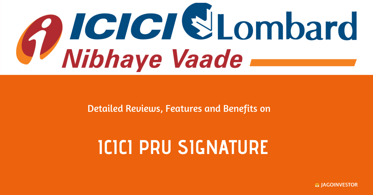 ICICI Pru Signature Policy