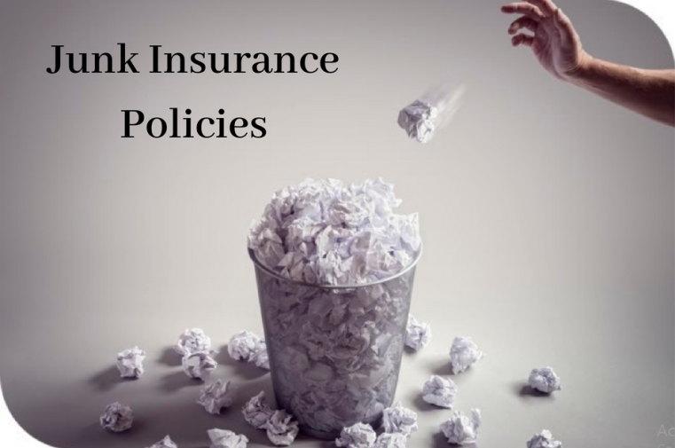 Junk insurance policies