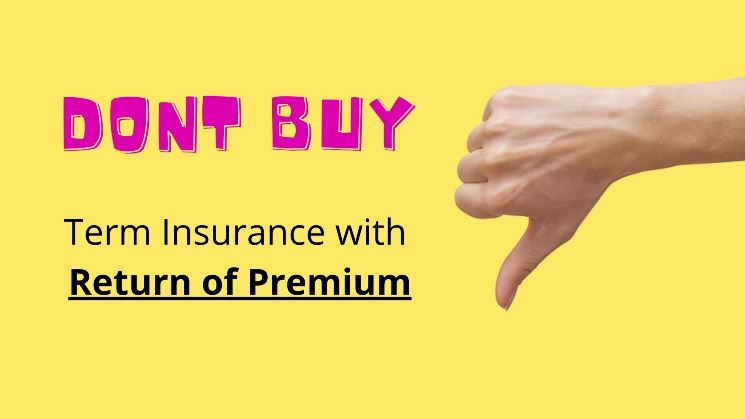 Term Insurance with Return of Premium
