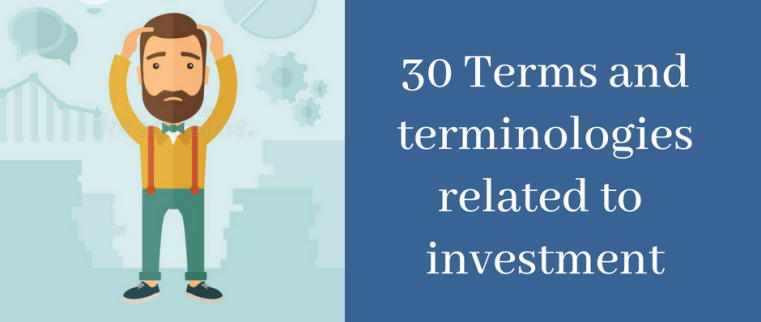 Terms and terminologies of Stock market investment