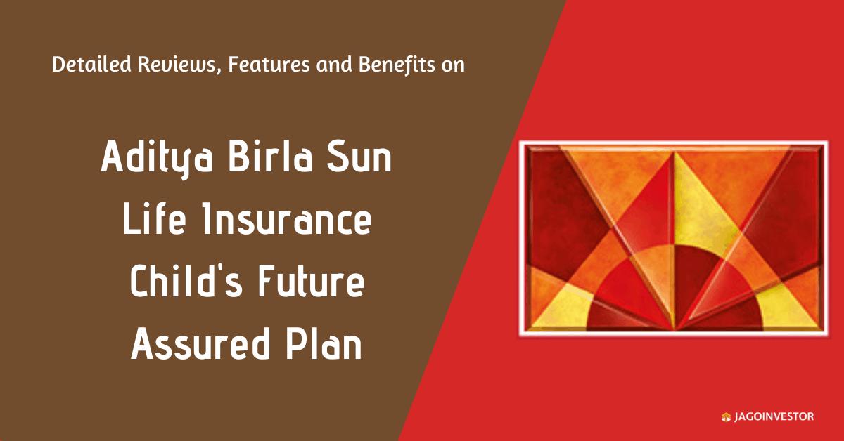 ABSLI Child's Future Assure Plan