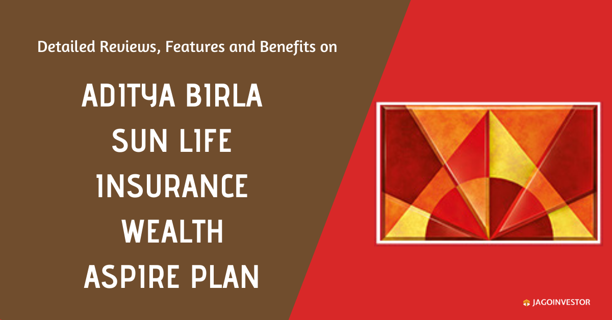 Aditya Birla Sun Life Insurance Wealth Aspire Plan