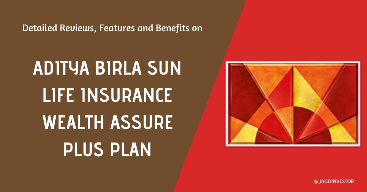 Aditya Birla Sun Life Insurance Wealth Asuure Plus Plan