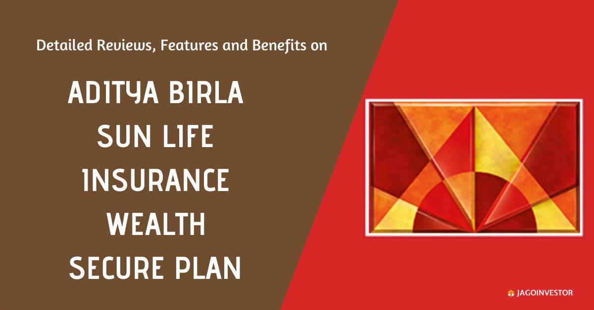 Aditya Birla Sun Life Insurance Wealth Secure Plan