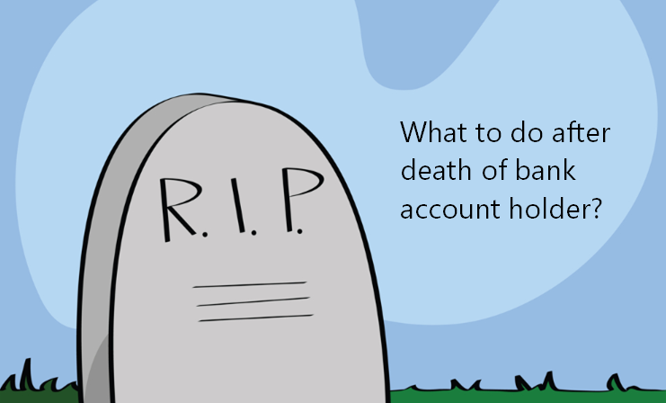 account holder death