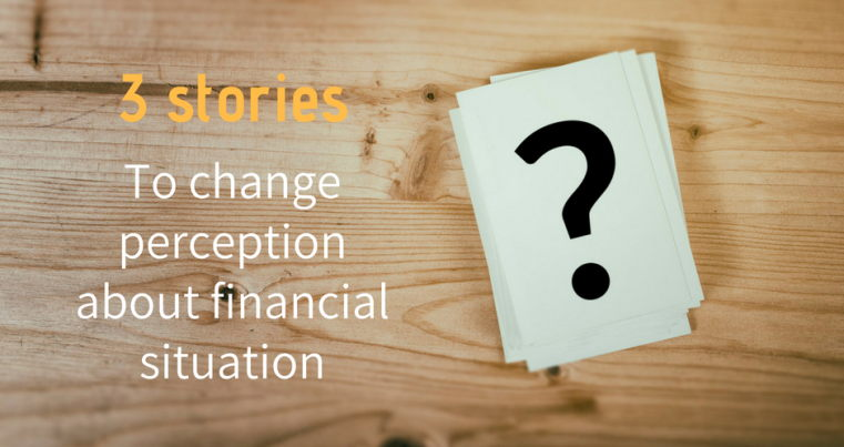 change perception about financial situation
