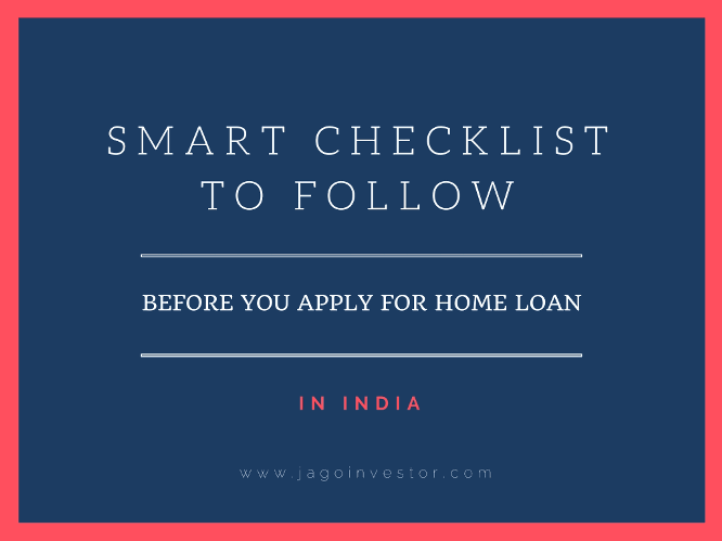 Checklist one should follow before applying for home loan in India
