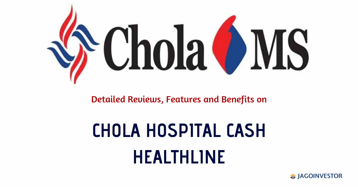 Chola Mandalam Hospital Cash Healthline Policy