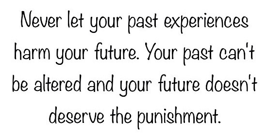 dont let past harm your future