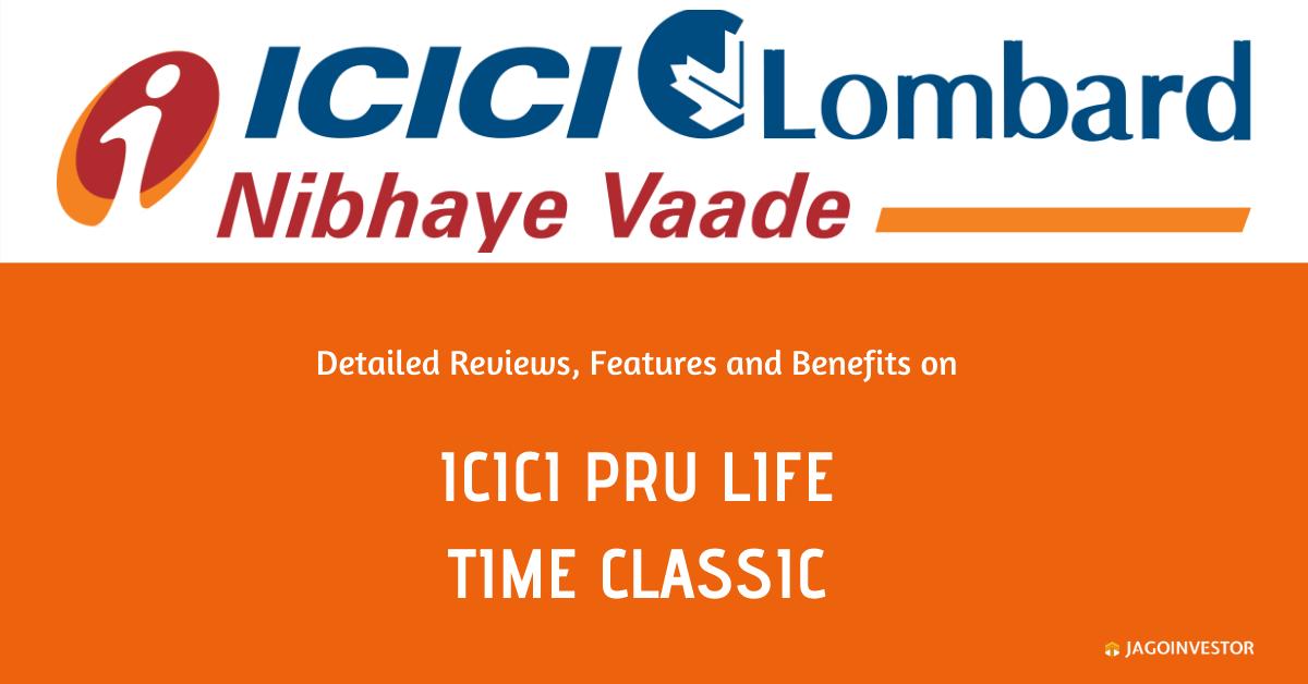 ICICI Pru Life Time Classic Policy