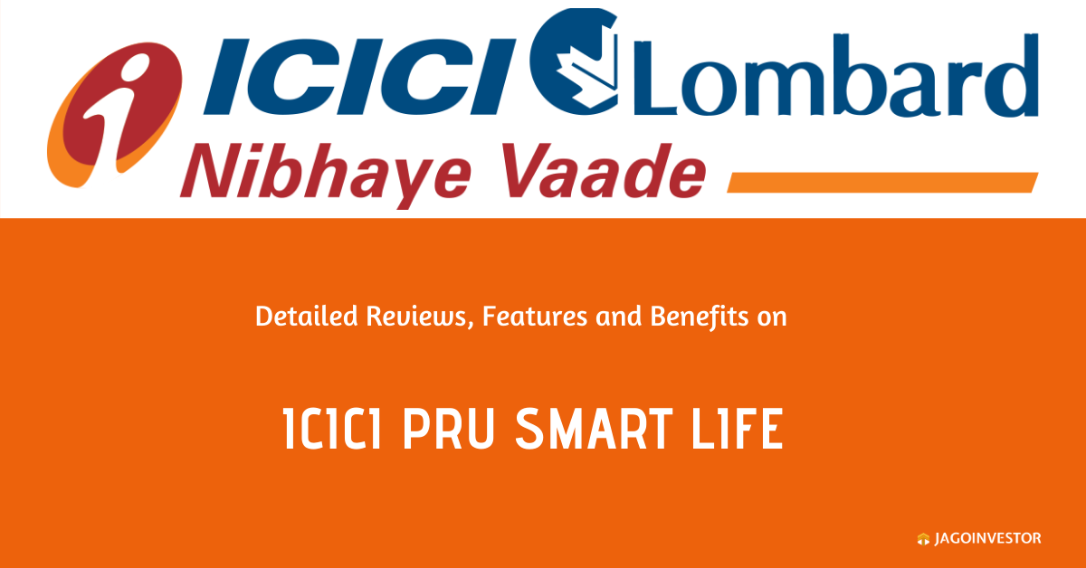 ICICI Pru Smart Life Policy