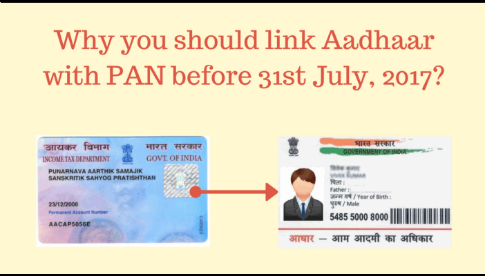 Why to link Aadhaar card with PAN