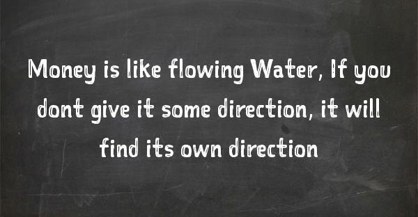 money is like water