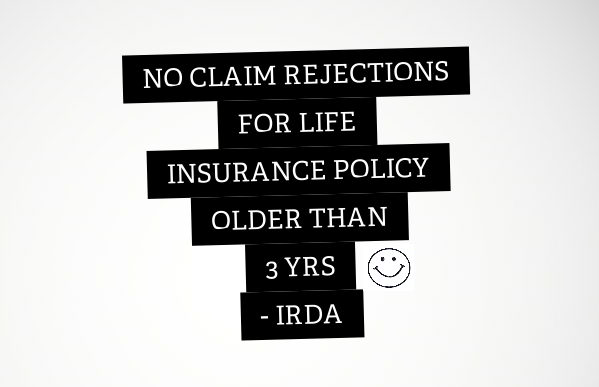 no claim rejection for life insurance policies older than 3 yrs