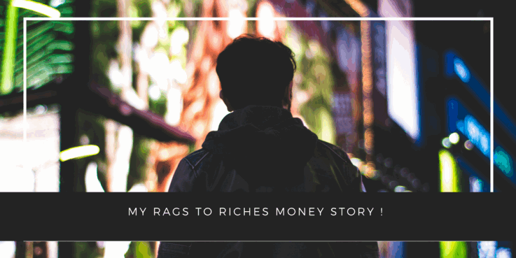 rags to riches money story