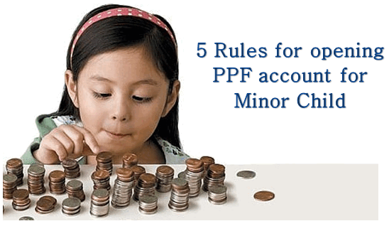 rules ppf account for minor children