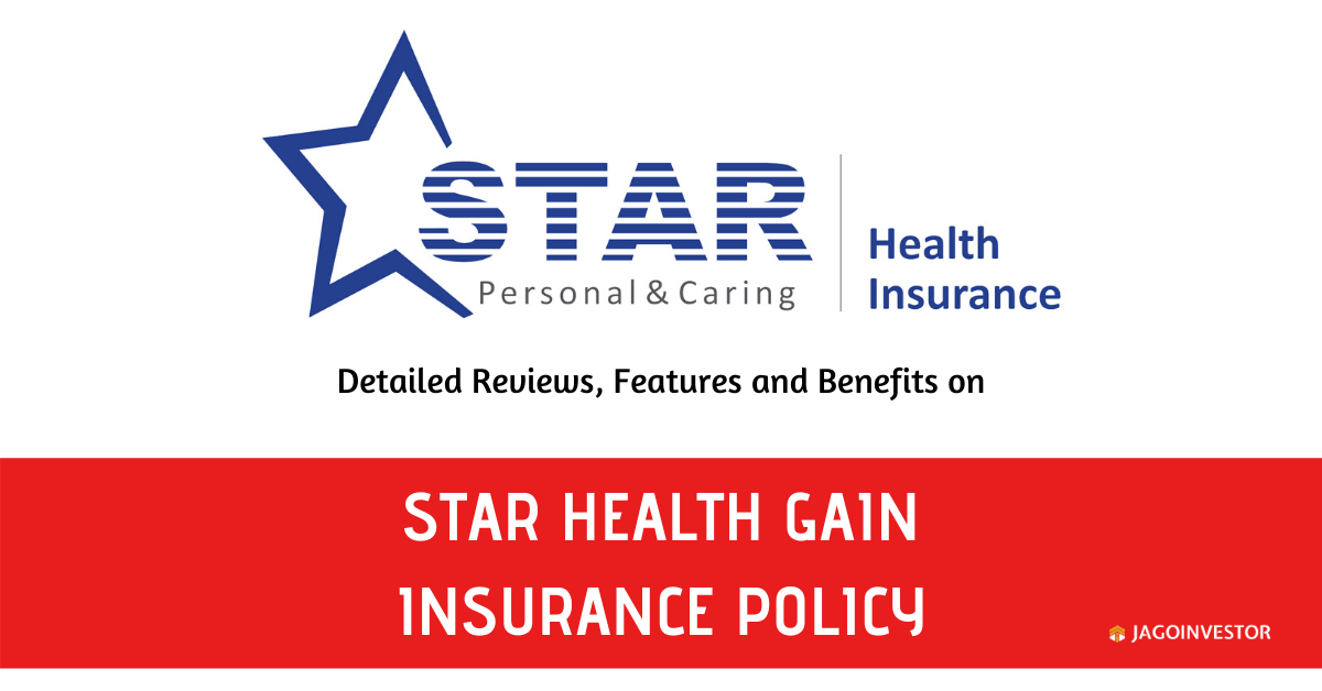 Star Health Gain Insurance Policy