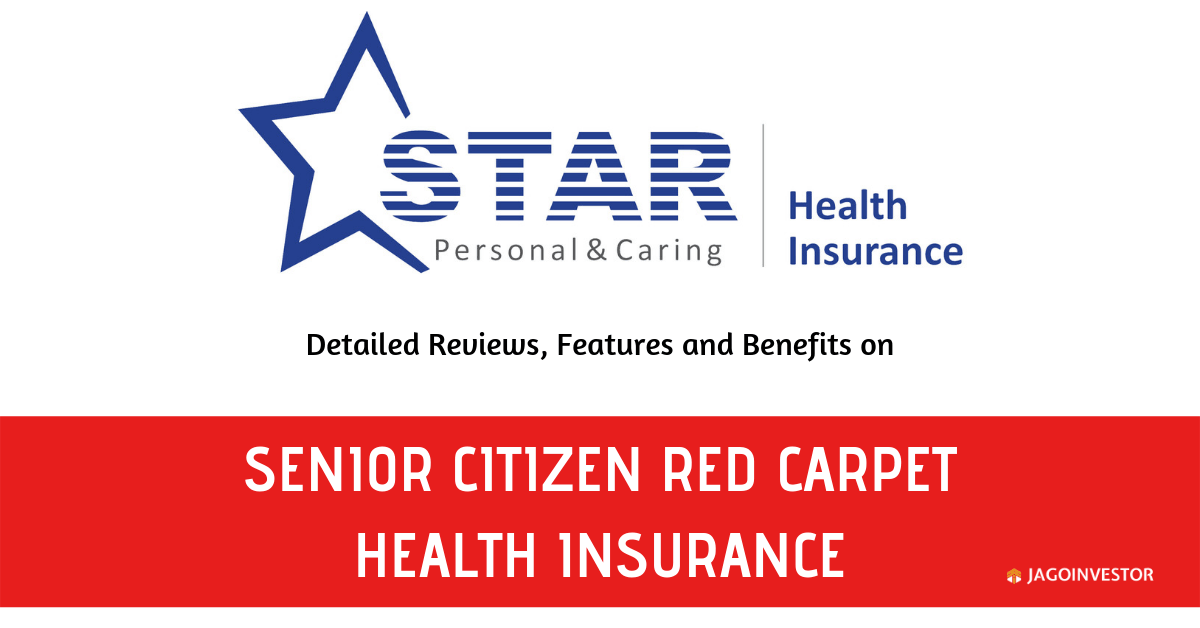Star senior citizen red carpet health insurance policy
